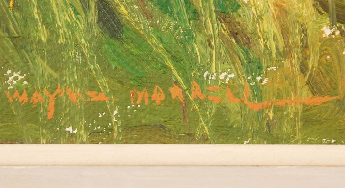 WAYNE MORRELL (1923-2013) OIL ON CANVAS LANDSCAPE - 7