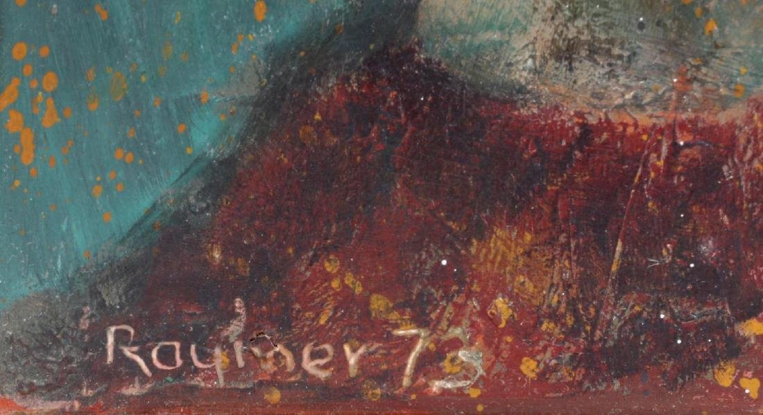 LESTER RAYMER (1907-1991) OIL ON PANEL, 1973 - 5