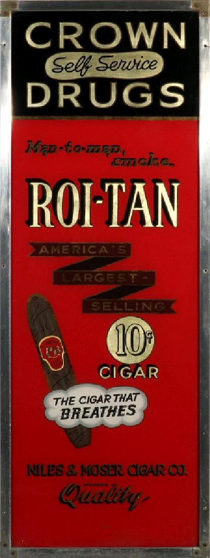 CROWN DRUGS ROI-TAN CIGARS REVERSE PAINTED SIGN