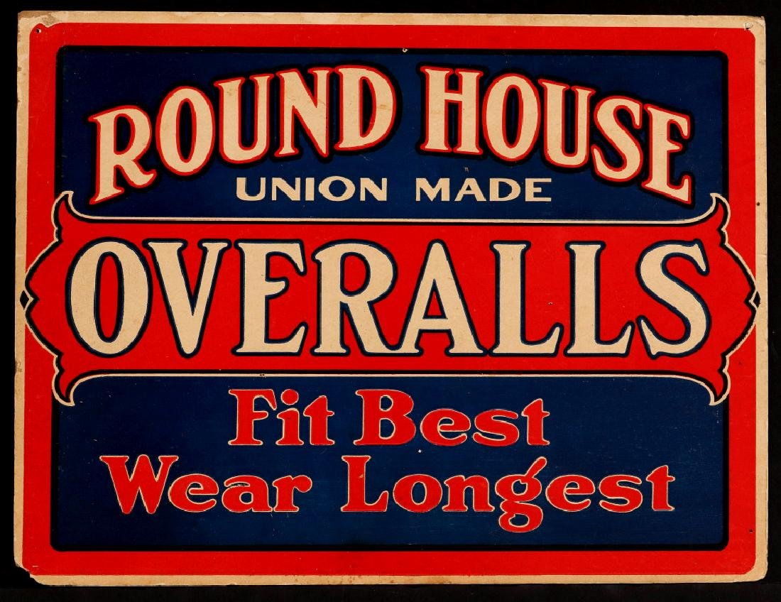 A SCARCE ROUNDHOUSE OVERALLS VIBRANT COLOR SIGN