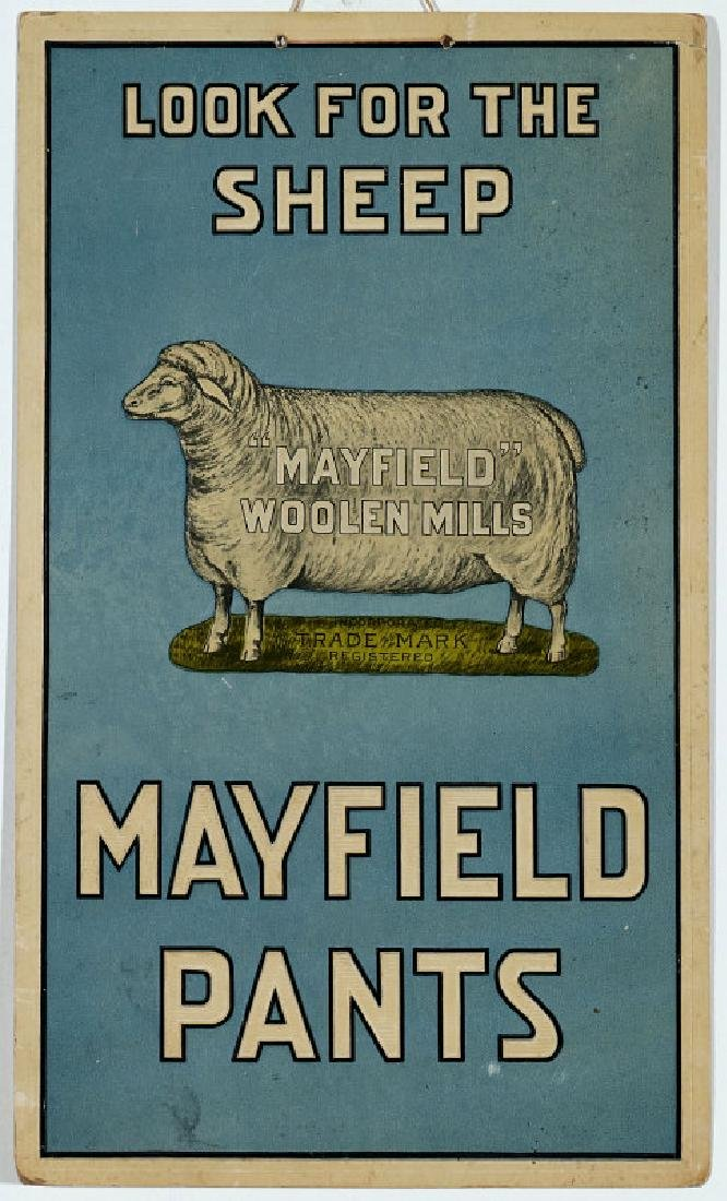 A MAYFIELD WOOLEN MILLS AND PANTS ADVTG PLACARD