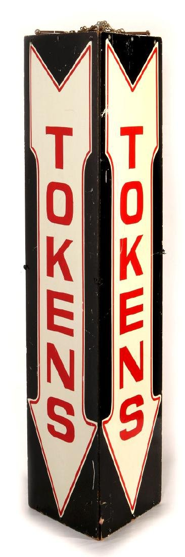 A VINTAGE THREE-SIDED PAINTED 'TOKENS' ARROW SIGN
