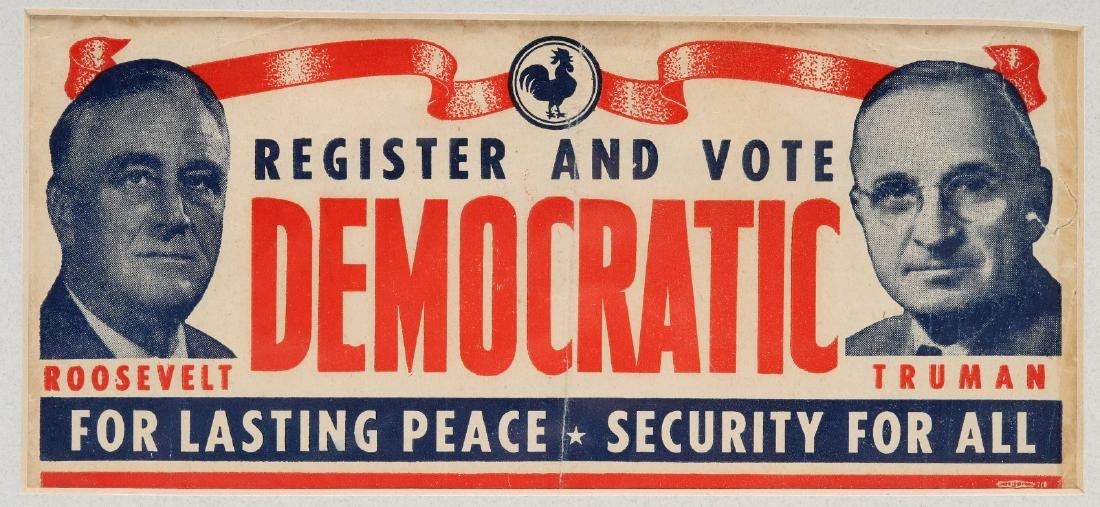 A 1944 ROOSEVELT TRUMAN CAMPAIGN POSTER