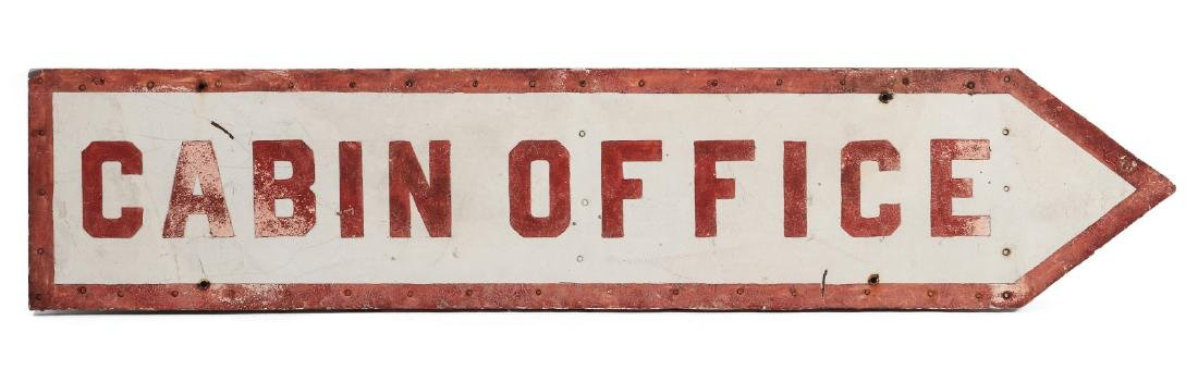 A PAINTED METAL 'CABIN OFFICE' ARROW SIGN C. 1940