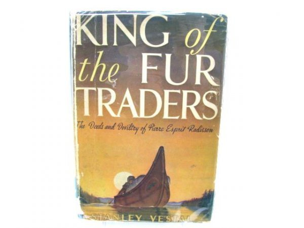 504: King of the Fur Traders.  The Deeds and Deviltry o