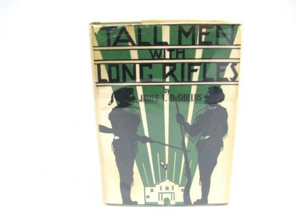 516: Re-printed Book: Tall Men with Long Rifles.