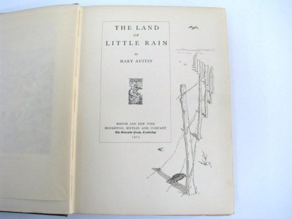 596: First Edition Book: The Land of Little Rain.