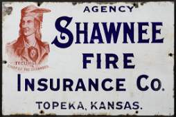 AN UNUSUAL SHAWNEE FIRE INSURANCE SIGN WITH PORTRAIT