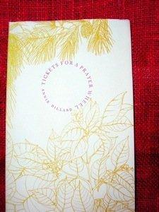 354: Dillard, Annie.  Tickets for a Prayer Wheel.  1st.