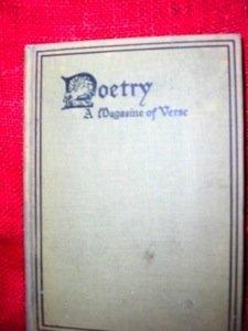 359: [Hemingway] Monroe, Harriet.  Poetry. A Magazine o