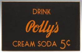 A POLLY'S 5¢ CREAM SODA CARDSTOCK ADVERTISING SIGN