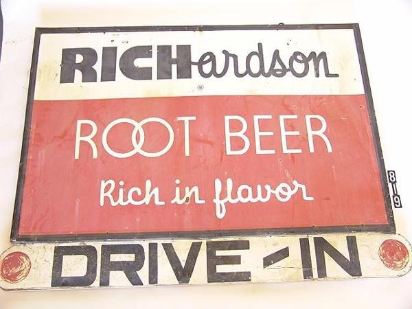 819: RICHARDSON ROOT BEER DOUBLE SIDED DRIVE-IN SIGN