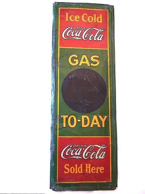 """820: RARE COCA-COLA 1931 """"GAS TO-DAY"""" TIN SIGN"""