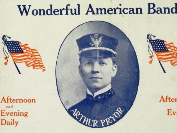 BROADSIDE: RAGTIME PIONEER ARTHUR PRYOR OF ST. JOE, MO