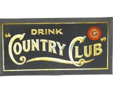SMALLER COUNTRY CLUB BEER  ADVERTISING SIGN