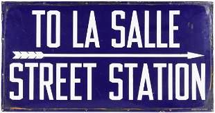 PORCELAIN ENAMEL SIGN 'TO LA SALLE STREET STATION'