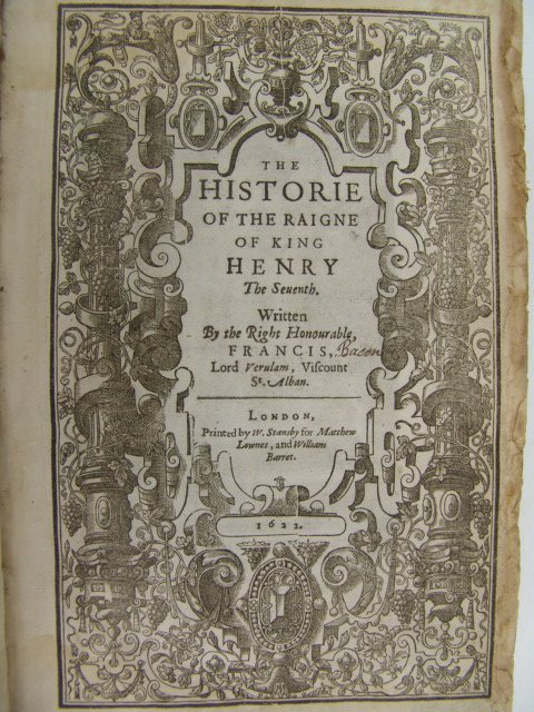 Bacon. THE HISTORIE OF RAIGNE OF KING HENRY THE SEVENTH