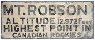 A LARGE PAINTED TIN SIGN FOR MT. ROBSON, CANADA