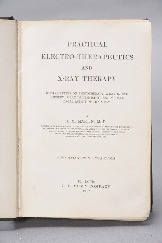 MARTIN, J.M., PRACTICAL ELECTRO-THERAPEUTICS AND X-RAY