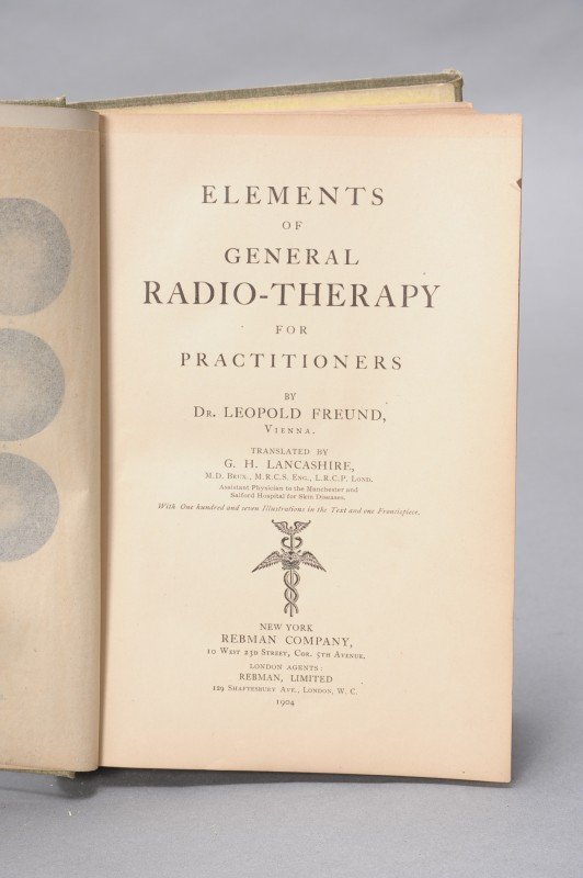 FREUND, LEOPOLD, ELEMENTS OF GENERAL RADIO-THERAPY FOR