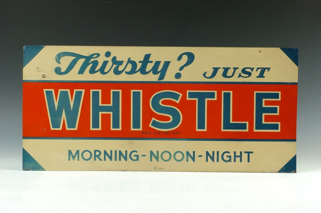 WHISTLE ADVERTISING SIGN