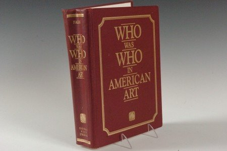 Falk, P.H., 'Who Was Who in American Art' 1985