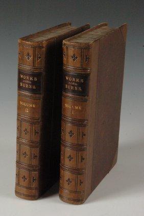 Prof. Wilson, The Works Of Robert Burns, Vols. I & II