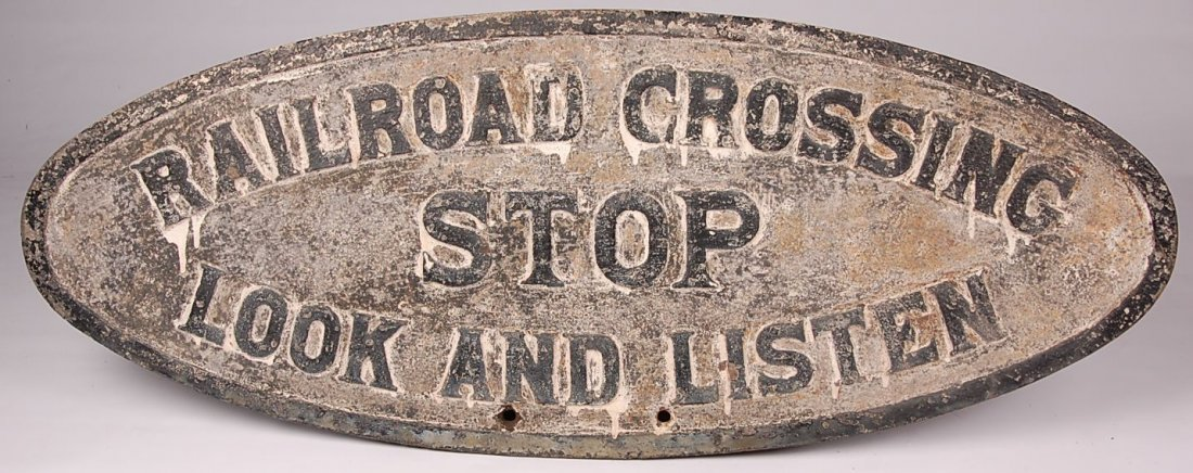 RAILROAD CROSSING STOP LOOK AND LISTEN IRON SIGN