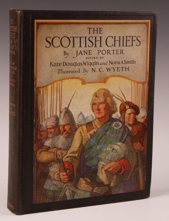 PORTER, JANE, THE SCOTTISH CHIEFS, ILLUS N.C. WYETH