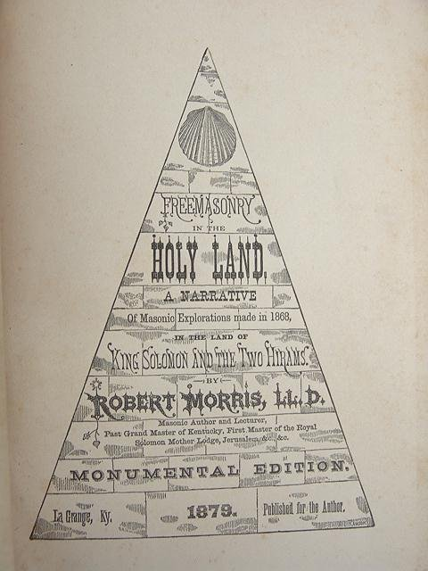 22: 1879 BOOK TITLED FREEMASONRY IN THE HOLY LAND 9 x 6
