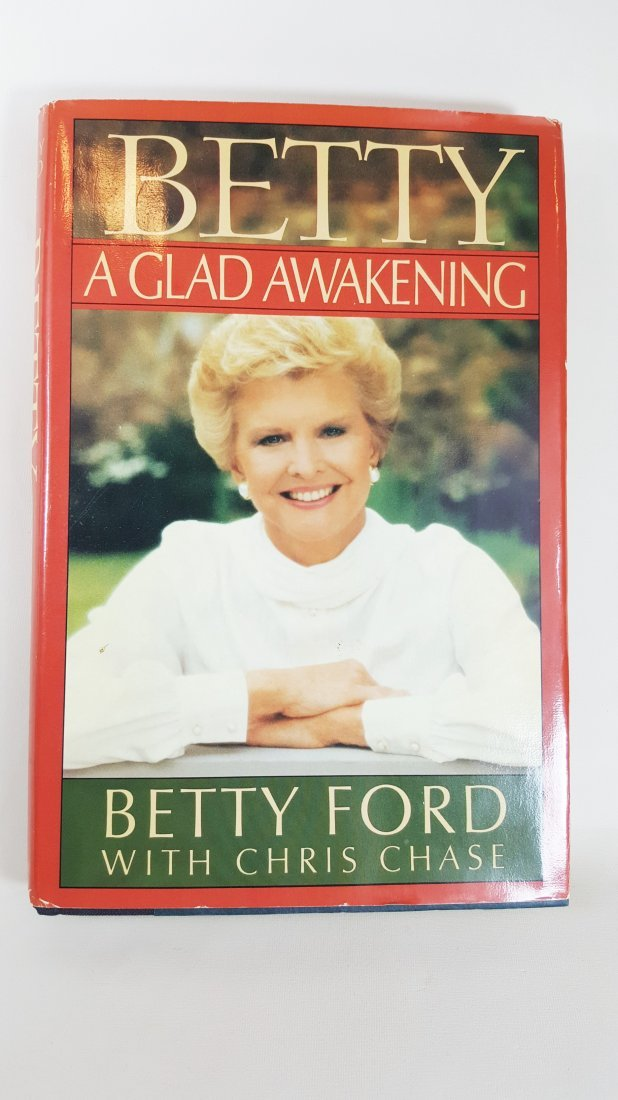 Betty Ford Book A Glad Awakening, Autographed