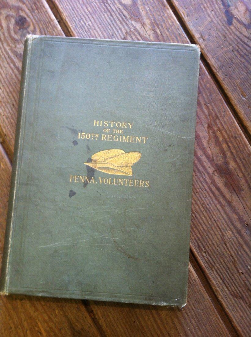 History of the 150th Regiment Penna. Volunteers Bk