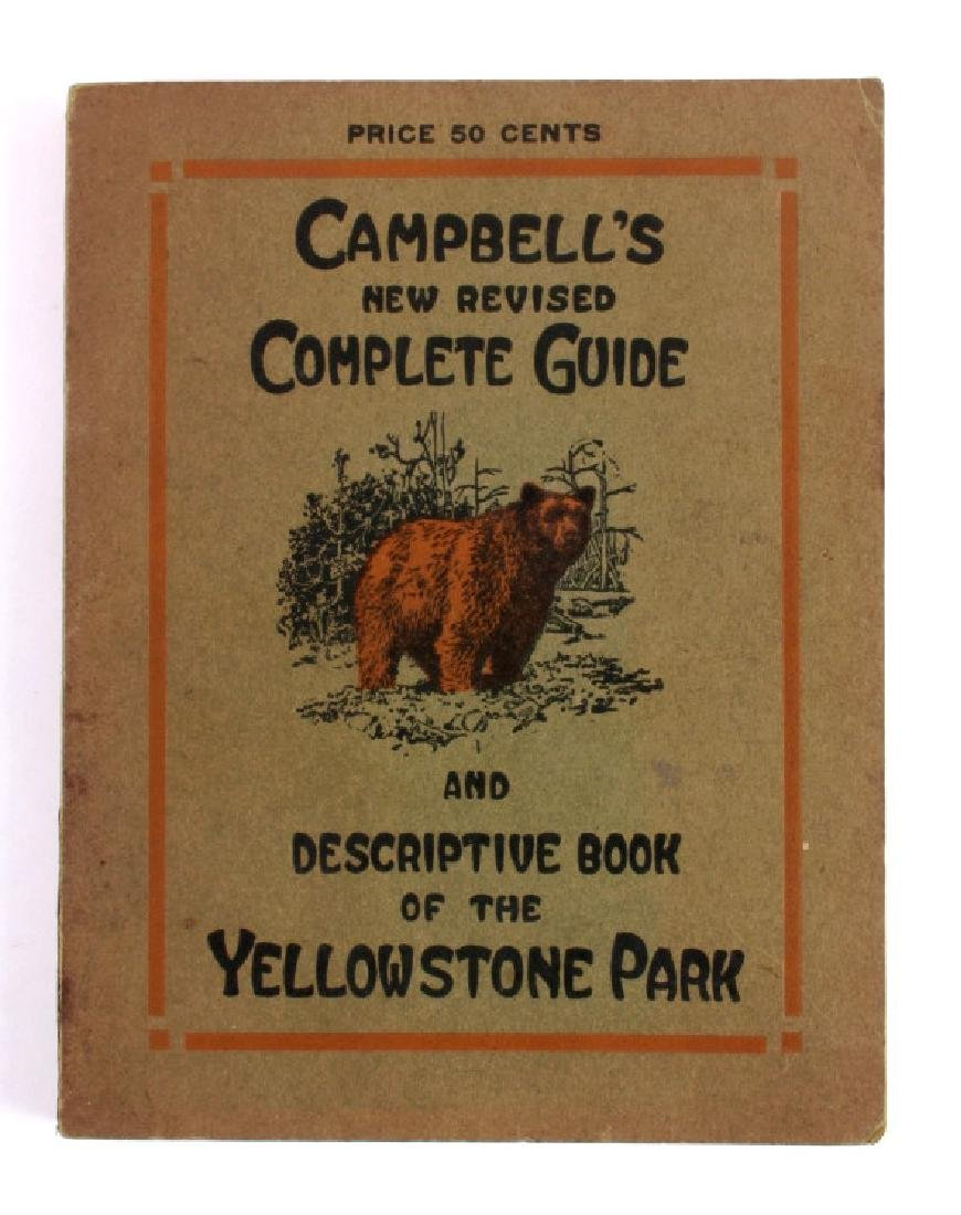 1914 Campbell's Yellowstone National Park Guide