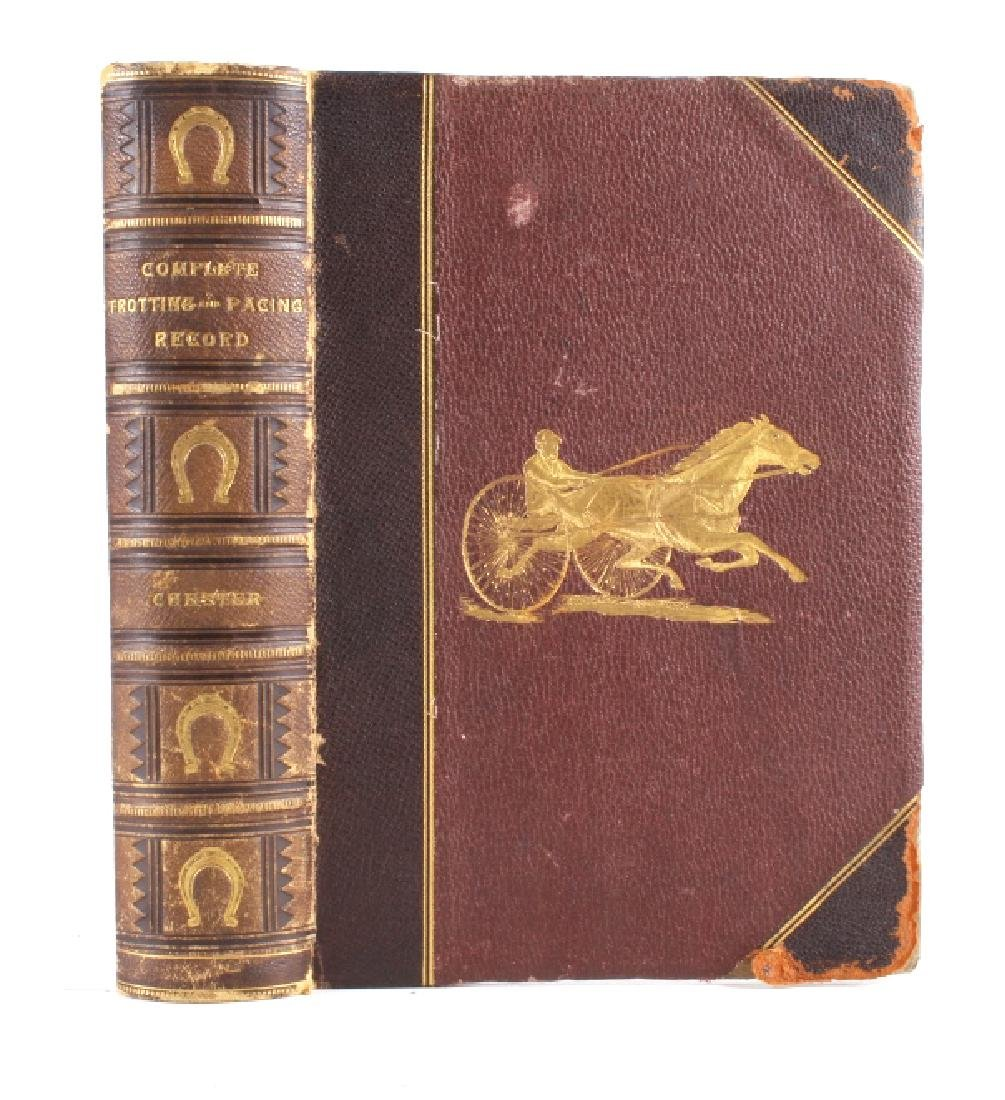 Chester's Complete Trotting & Pacing Record 1883