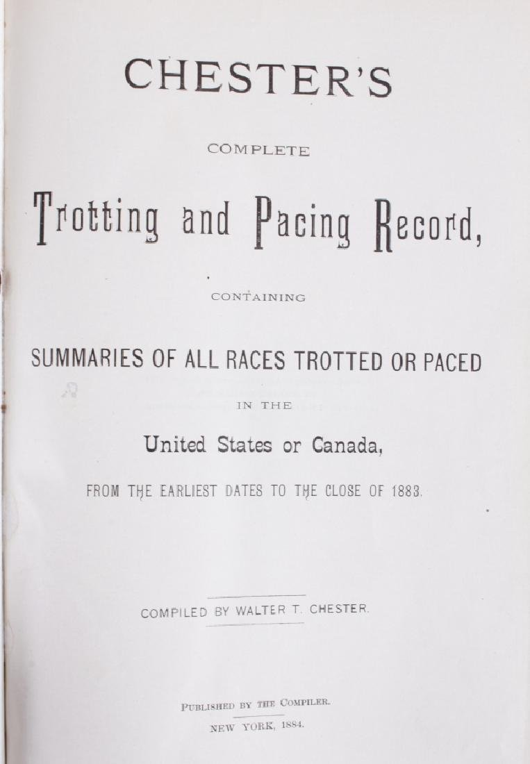 Chester's Complete Trotting & Pacing Record 1883 - 3