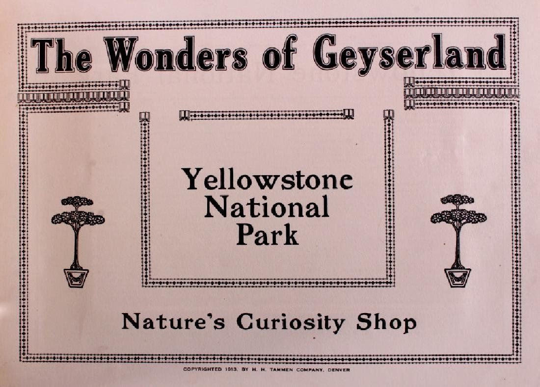 1913 The Wonders of Geyserland Yellowstone Album - 2