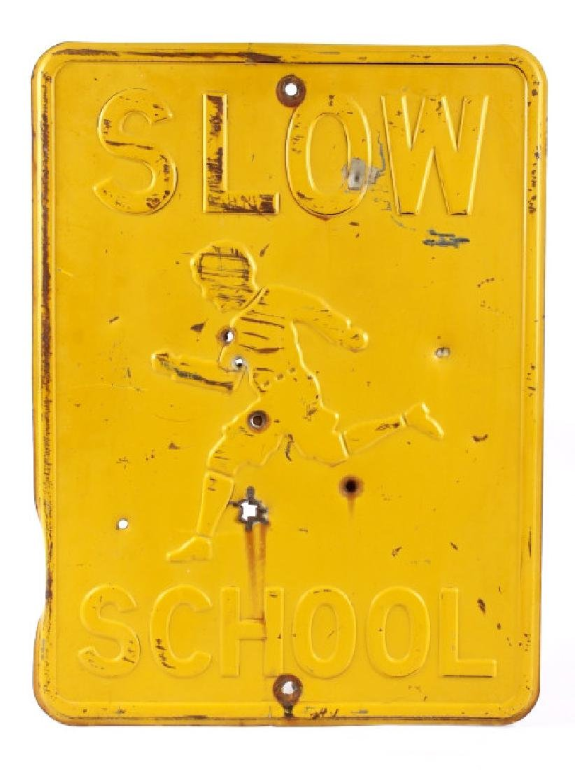 "Early Stamped Steel ""SLOW SCHOOL"" Embossed Sign"