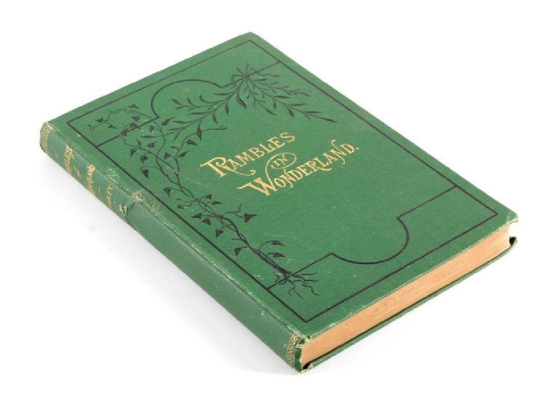 Rambles in Wonderland 1st Edition 1878 w/ Map