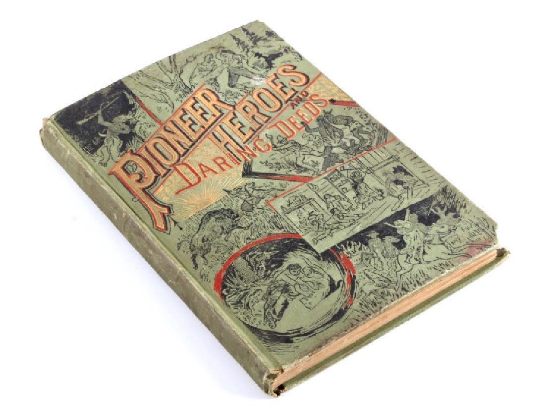 Pioneer Heroes and Daring Deeds Salesman Sample