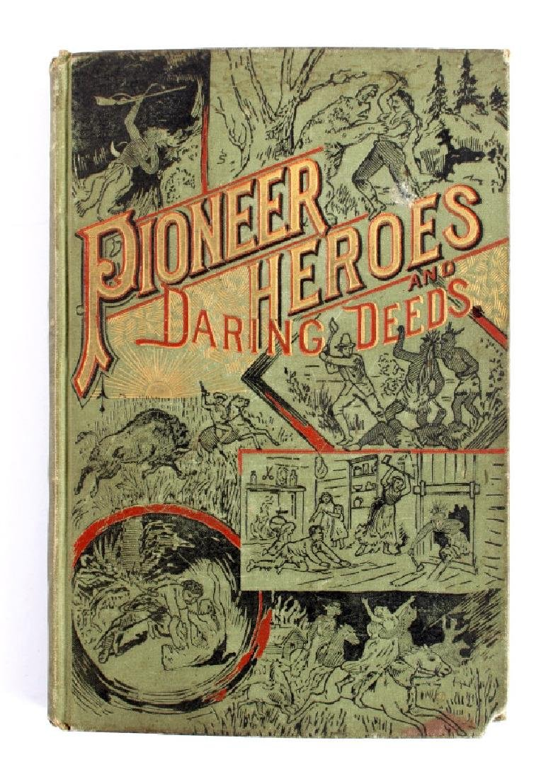 Pioneer Heroes and Daring Deeds Salesman Sample - 2