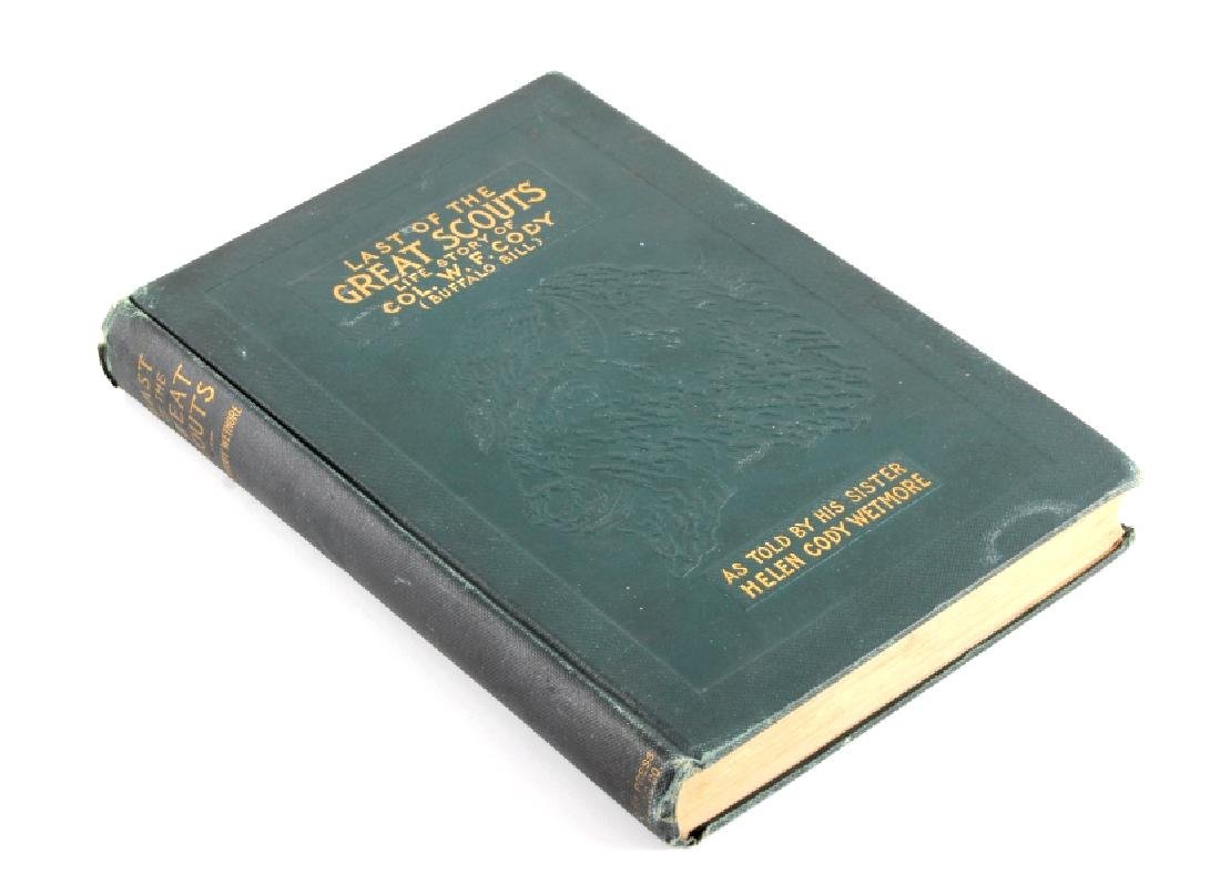 Last of the Great Scouts Buffalo Bill 1st Ed. 1899