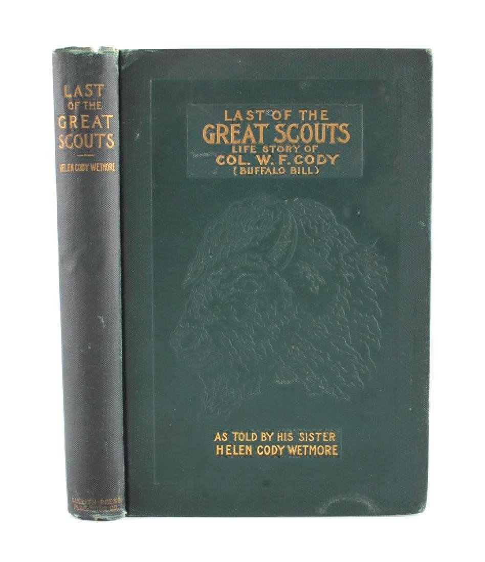 Last of the Great Scouts Buffalo Bill 1st Ed. 1899 - 2