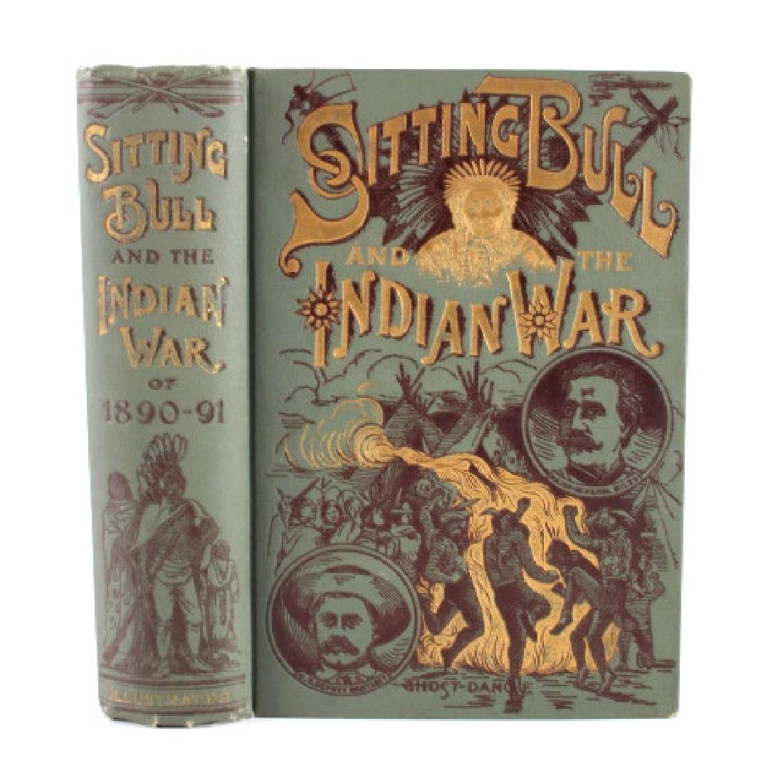 Sitting Bull and the Indian War Book 1st Edition