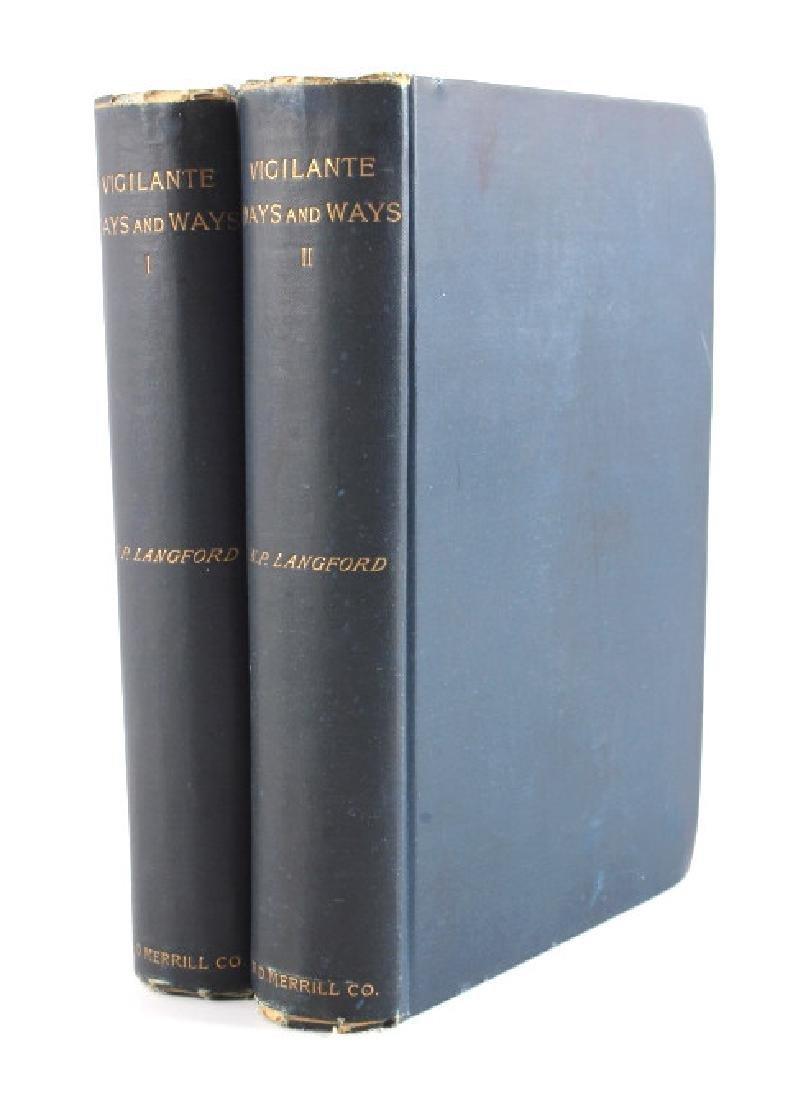 Vigilante Days and Ways N.P. Langford 1893