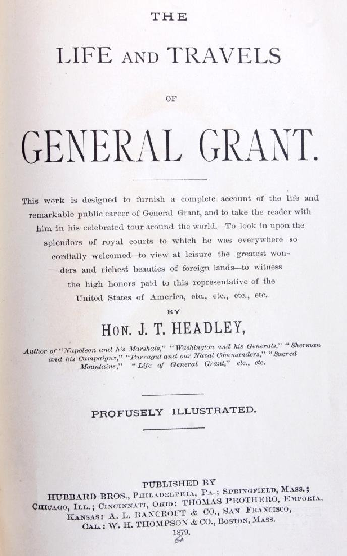 Life and Travels of General Grant 1st Ed. 1879 - 3