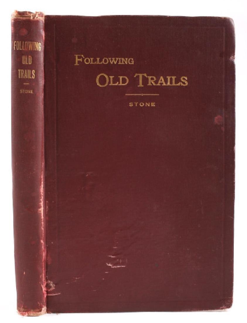 Following Old Trails 1st Edition - Arthur L. Stone - 2