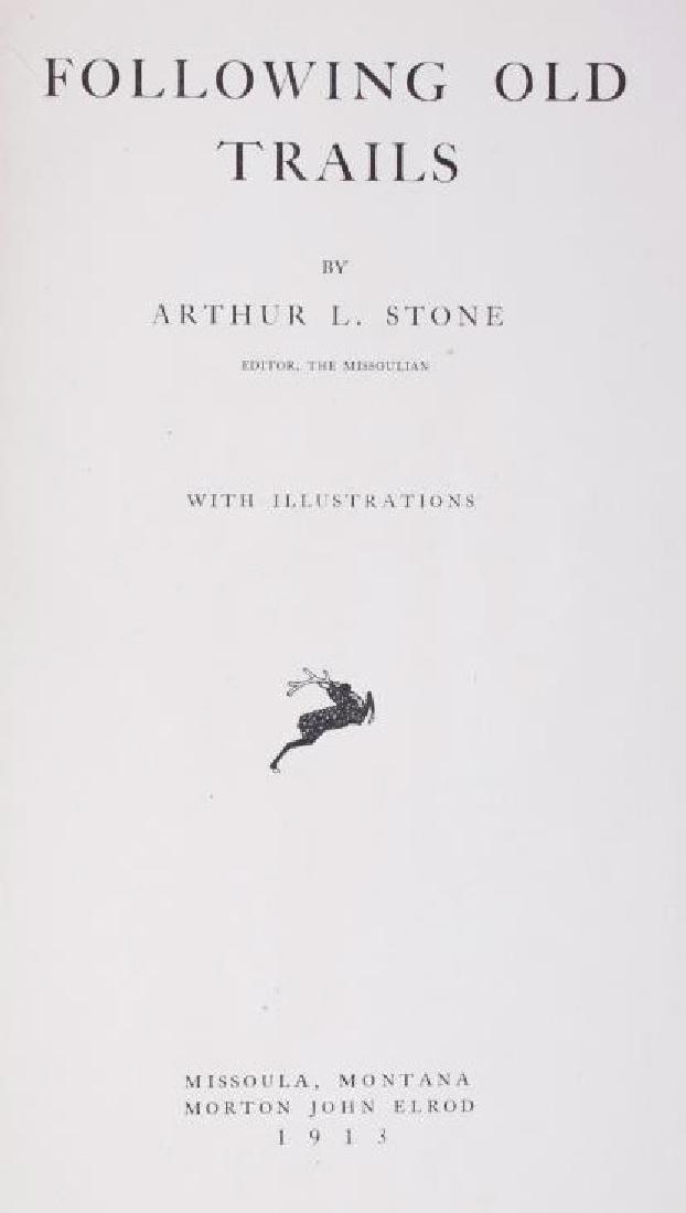 Following Old Trails 1st Edition - Arthur L. Stone - 6