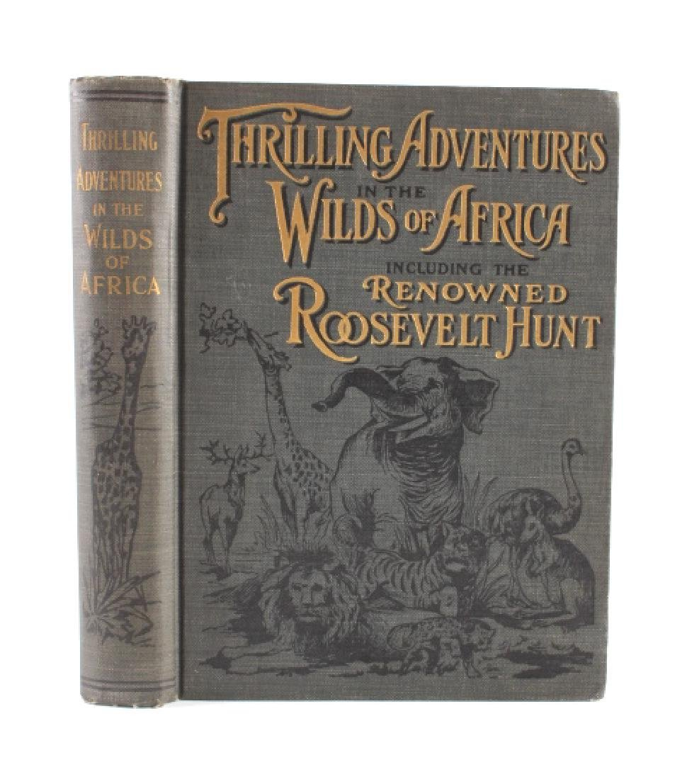 Thrilling Adventures in the Wilds of Africa 1st Ed