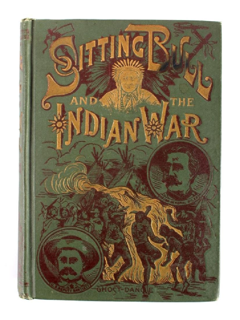 Sitting Bull and the Indian War Book 1st Edition - 15