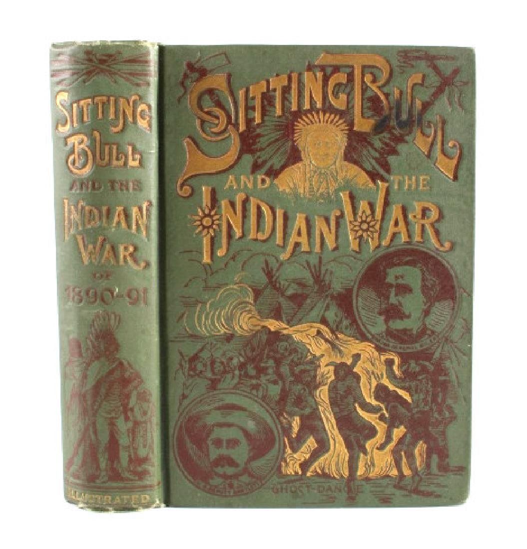 Sitting Bull and the Indian War Book 1st Edition - 2